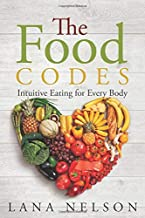 The Food Codes: Intuitive eating for every body