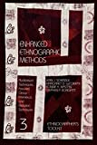 Enhanced Ethnographic Methods: Audiovisual Techniques, Focused Group Interviews, and Elicitation (Ethnographer's Toolkit)