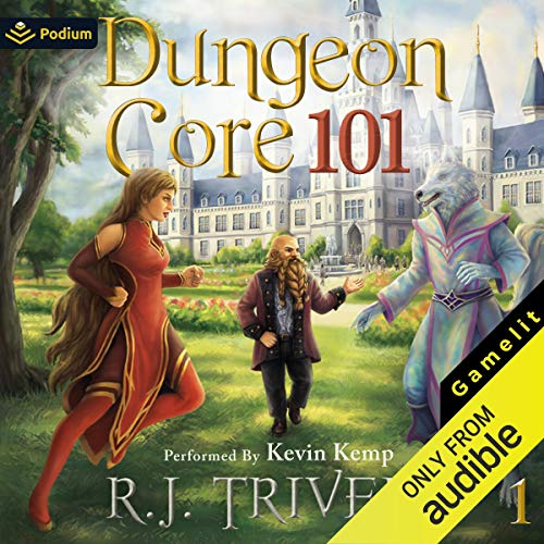 Dungeon Core 101 Audiobook By R.J. Triveri cover art