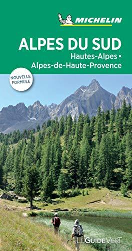 GUIDE VERT ALPES DU SUD, HAUTES-ALPES, ALPES-DE-HAUTE PROVENCE