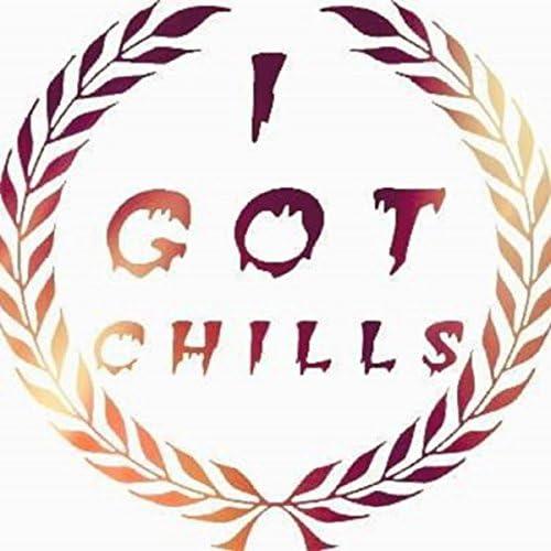 I Got Chills feat. Daniel Caulfield