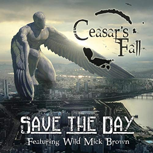 Ceasar's Fall feat. Wild Mick Brown