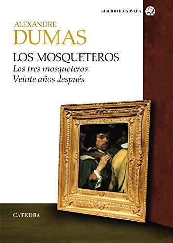 Los mosqueteros: Los tres mosqueteros. Veinte años después (Bibliotheca AVREA)