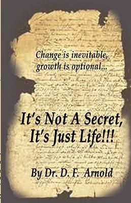 It's Not a Secret, It's Just Life!!!