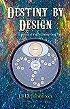 Destiny by Design: Tomo 1, parsa ii of Peyton Drake's Omni Tale (Sea Dragon Saga Book 2) (English Edition)
