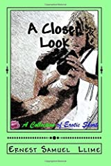 A Closer Look: A Collection of Erotic Shorts Paperback