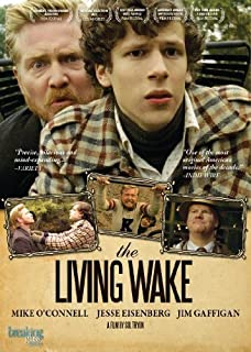 The Living Wake by Breaking Glass Pictures by Sol Tryon