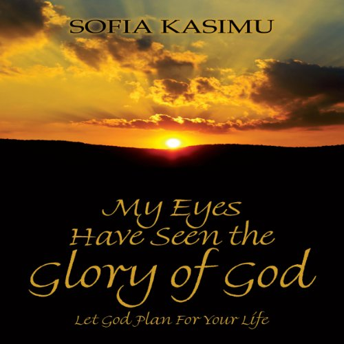 My Eyes Have Seen the Glory of God audiobook cover art