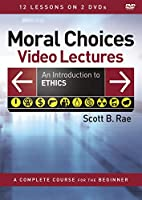 Moral Choices Video Lectures: An Introduction to Ethics [DVD]