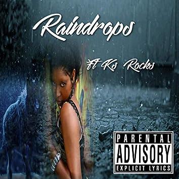Raindrops (feat. Ks Rocks)