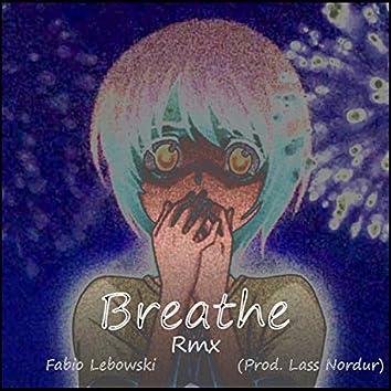 Breathe Remix