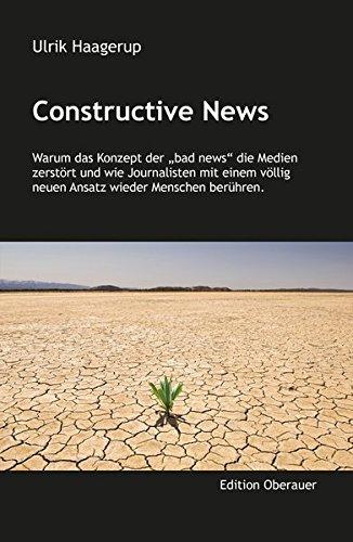Constructive News: Warum