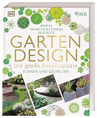 Gartendesign – Die große Enzyklopädie: Planen und Gestalten