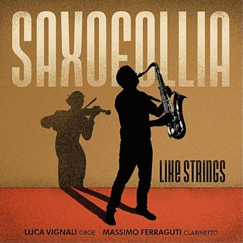 Saxofollia Project, Quartetto Saxofollia, Luca Vignali & Massimo Ferraguti