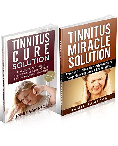 Tinnitus Cure: Tinnitus Cure Solution & Tinnitus Miracle Solution Box Set (English Edition)