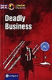 Deadly Business: Englisch A2 (Compact Lernkrimi - Kurzkrimis)