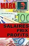 Marx, Salaires, prix et profits (illustré - annoté) (collection Marx attak t. 1) - Format Kindle - 9782369100010 - 0,99 €