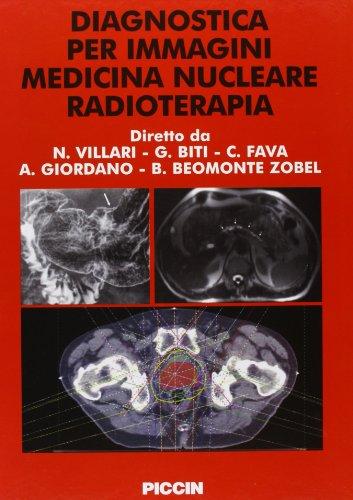 Diagnostica per immagini medicina nucleare radioterapia