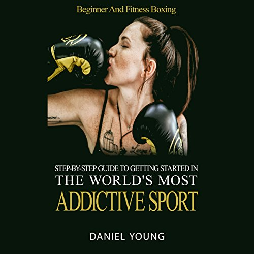 Step-By-Step Guide to Getting Started in the World's Most Addictive Sport audiobook cover art