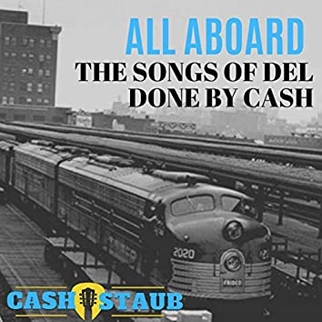 All Aboard - The Songs of Del Done by Cash