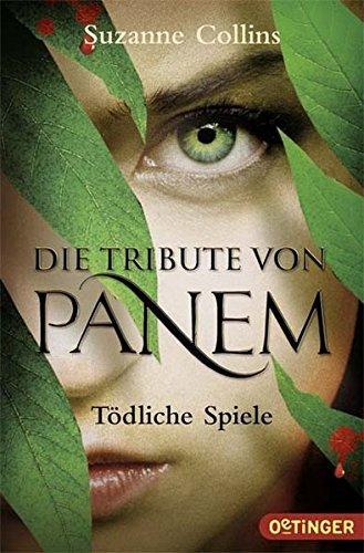 Todliche Spiele (Die Tribute von Panem 1) by Suzanne Collins(2012-10-09)
