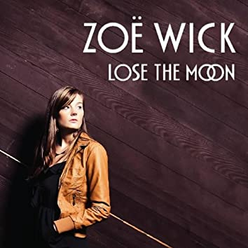 Lose the Moon
