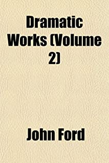 Dramatic Works (Volume 2)