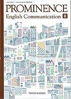 PROMINENCE English Communication Ⅲ 文部科学省検定済教科書 [2東書/コⅢ327]