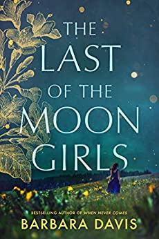 The Last of the Moon Girls by [Barbara Davis]