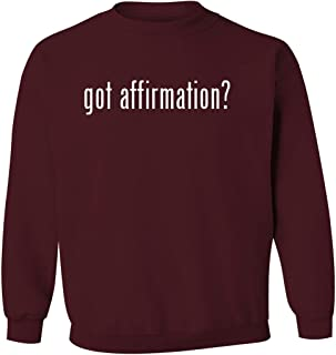 got affirmation? - Men's Pullover Crewneck Sweatshirt