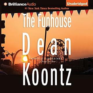 The Funhouse                   Autor:                                                                                                                                 Dean Koontz                               Sprecher:                                                                                                                                 Karen Peakes                      Spieldauer: 8 Std. und 13 Min.     Noch nicht bewertet     Gesamt 0,0