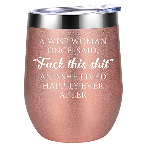 Funny Gifts for Women - Gifts for Mom, Wife, Daughters - A Wise Woman Once Said - Unique Friendship, Birthday, Christmas Wine Gifts for Best Friends, Coworkers, Sister, BFF, Her - Coolife Wine Tumbler