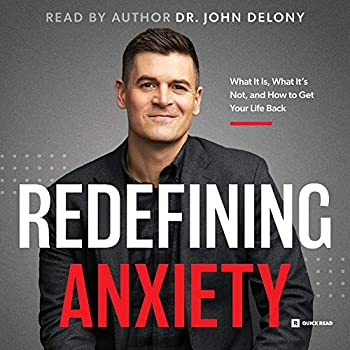 Redefining Anxiety  What It Is What It Isn t and How to Get Your Life Back