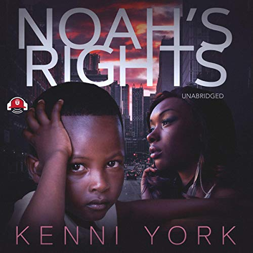 Noah's Rights audiobook cover art