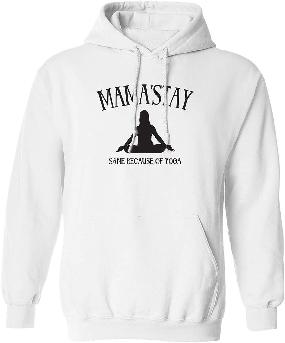 zerogravitee Mama'Stay Sane Because of Yoga Adult Hooded Sweatshirt