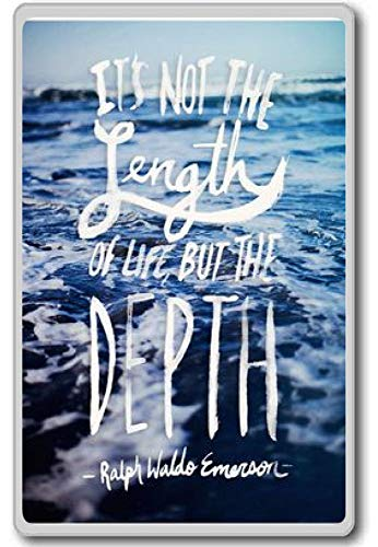 Het is niet de lengte van het leven, maar de diepte - Ralph W. Emerson - Motivational Quotes Koelkast Magneet