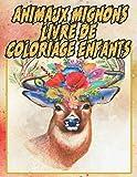 Animaux Mignons Livre De Coloriage Enfants: Apprendre à colorier pour enfants de 2 ans: Chaton, Panda, Ecureuil, Animaux De Mer, Ferme, Jungle, Bois ... et garçons / Animaux de la savane et forêt