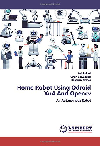 Home Robot Using Odroid Xu4 And Opencv: An Autonomous Robot