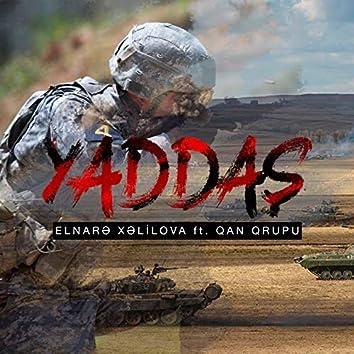 Yaddaş (feat. Qan Qrupu)