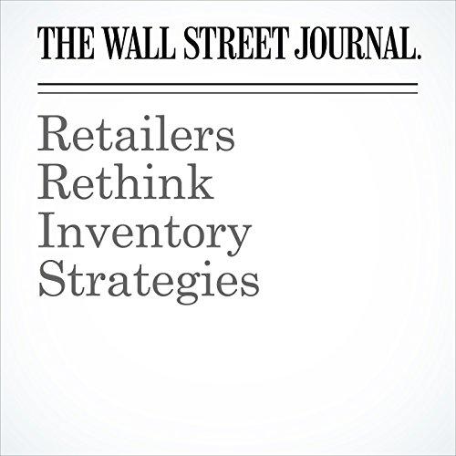Retailers Rethink Inventory Strategies cover art