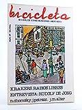BICICLETA. REVISTA DE COMUNICACIONES LIBERTARIAS 39. Krakers, Radios Libres. Barcelona