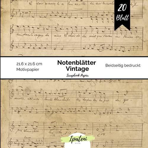 Scrapbook Papier Notenblätter Vintage: Motivpapier Beidseitig Bedruckt Vintage Notenpapier zum basteln 20 Blatt 21.6 x 21.6 cm Bastelpapier für vielfältige Bastelarbeiten