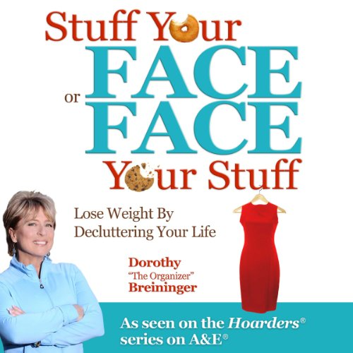 Stuff Your Face or Face Your Stuff audiobook cover art