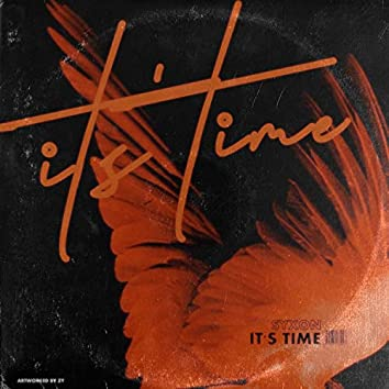 Its Time (feat. El Menfi, F.F, Krimo Black, Oubey Foughali, Tokyou)