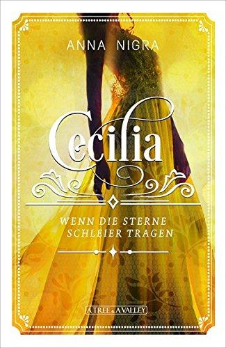Wenn die Sterne Schleier tragen (Cecilia)