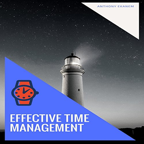 Effective Time Management audiobook cover art