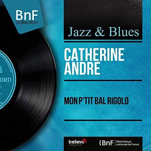 Catherine André feat. Hubert Degex et son orchestre