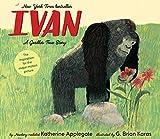 Ivan: A Gorilla's True Story