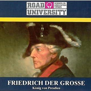 Friedrich der Grosse - Teil 1 und 2 (Road University) Titelbild