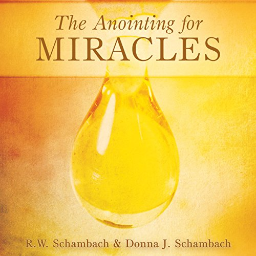 The Anointing for Miracles cover art